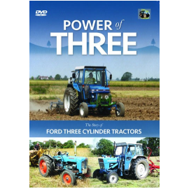 Power Of Three - The Story Of Ford 3 Cylinder Tractors DVD, image